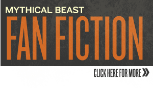 Mythical Beast Fan Fiction
