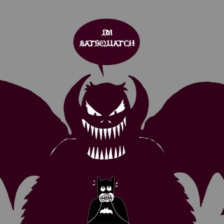 The Batsquatch Entry # 5