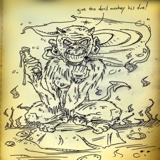 The Devil Monkey Entry # 1
