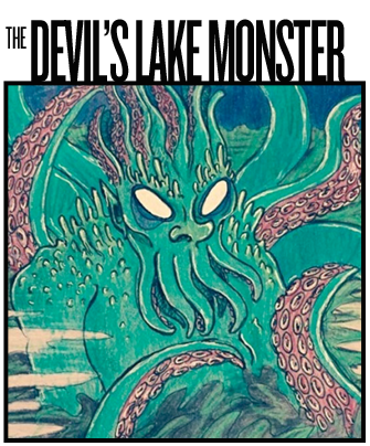 The Devil's Lake Monster Archive