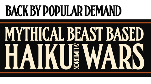 Mythical Beast Based Haiku & Limerick Wars