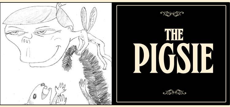 The Pigsie