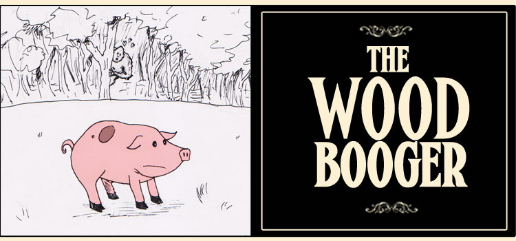 The Woodbooger