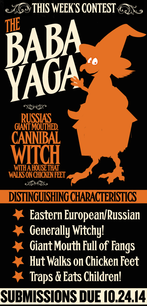 this Week's Contest - The Baba Yaga