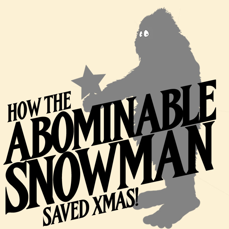 How The Abominable Snowman Saved Xmas