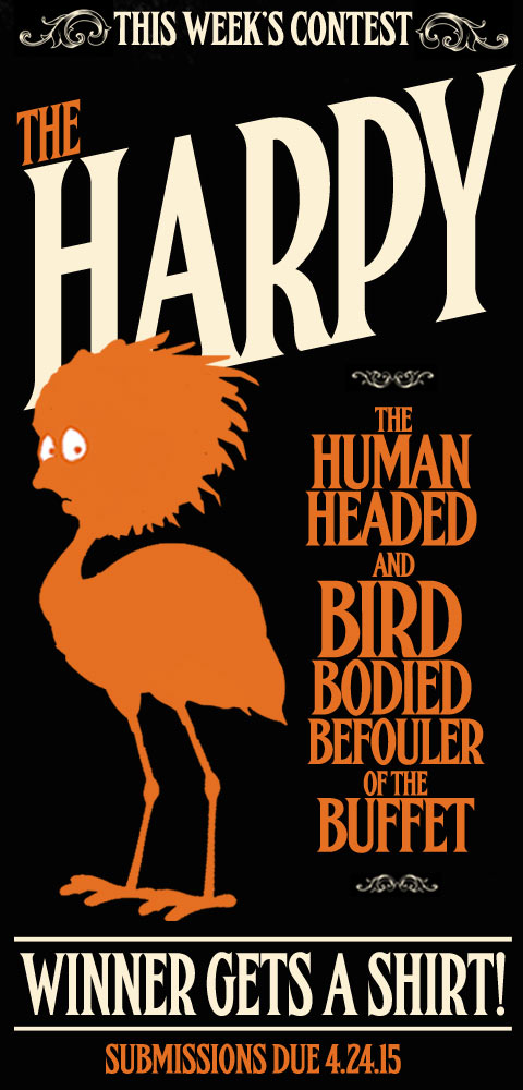 this week it's - The Harpy!