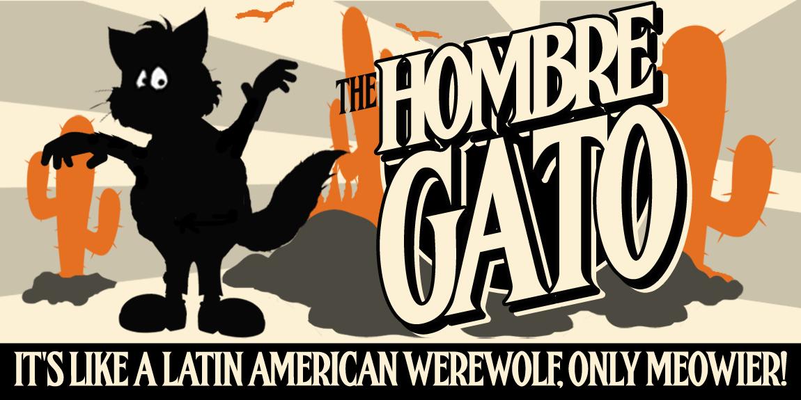the Hombre Gato