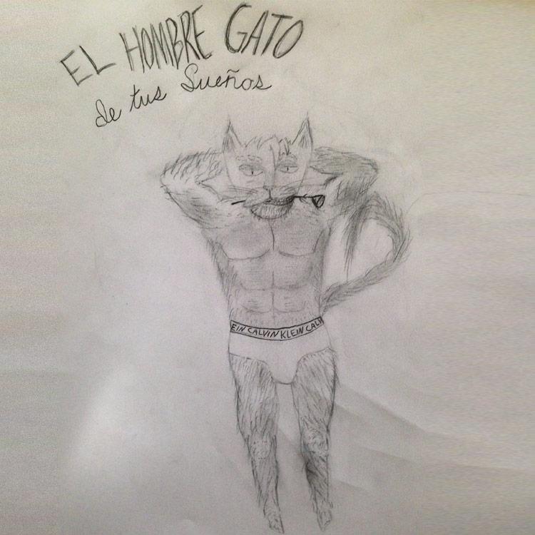 The Hombre Gato Entry # 7