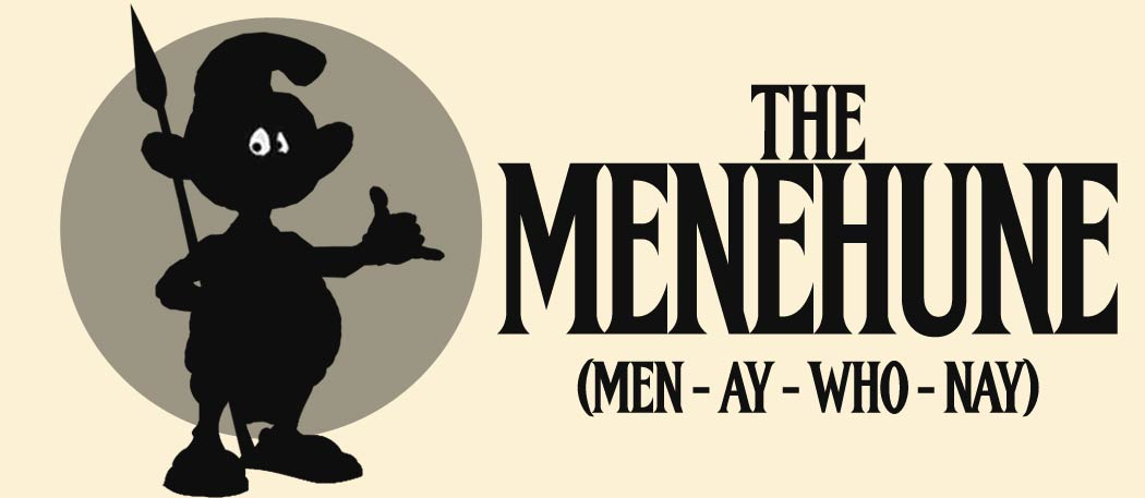 The Menehune