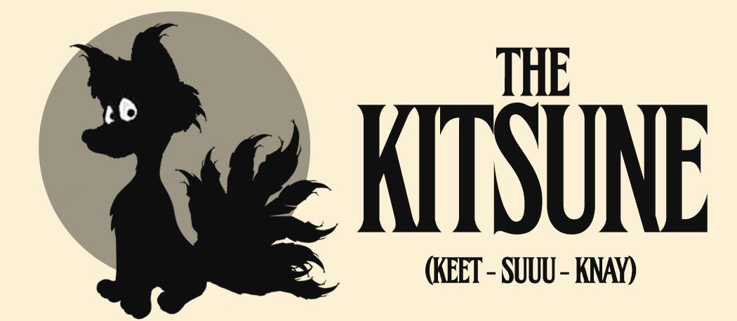 The Kitsune