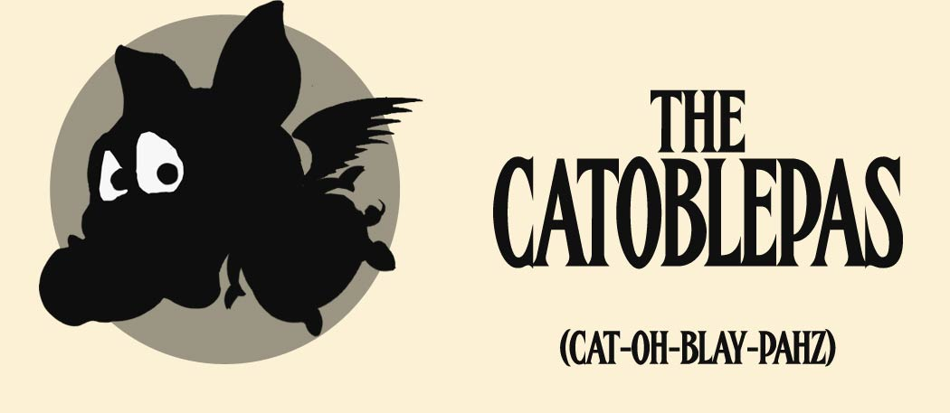 the Catoblepas