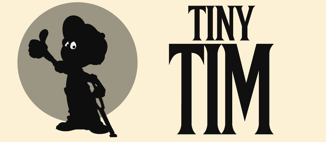 This Time It's Tiny Tim