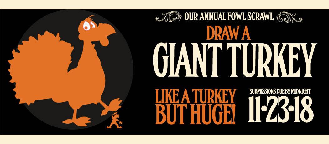 The Giant Turkey